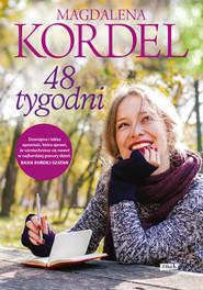 okładka 48 tygodni, Książka   Magdalena Kordel