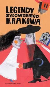 okładka Legendy żydowskiego Krakowa, Książka | Kiela Artur