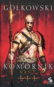 okładka Komornik Tom 3 Kant, Książka | Michał Gołkowski