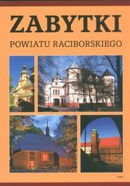 okładka Zabytki powiatu raciborskiego, Książka | Grzegorz Wawoczny