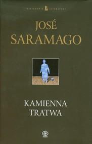 okładka Kamienna tratwa, Książka | José Saramago