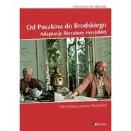 okładka Od Puszkina do Brodskiego Adaptacje literatury Rosyjskiej, Książka | Joanna Wojnicka