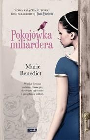 okładka Pokojówka miliardera, Książka | Marie Benedict