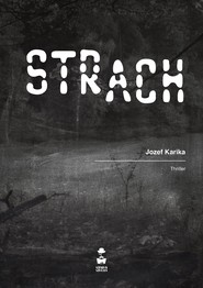 okładka Strach, Książka | Jozef Karika