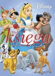 okładka Disney Moja kolekcja bajek, Książka |