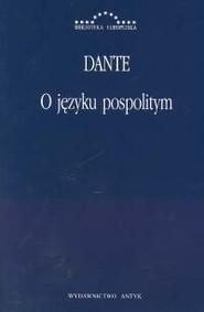 okładka O języku pospolitym, Książka   Dante