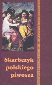 okładka Skarbczyk polskiego piwosza, Książka   Barbara Podgórska, Adam Podgórski