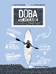 okładka Doba na oceanie Jak przepłynąć Atlantyk kajakiem?, Książka | Loth-Ignaciuk Agata