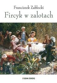 okładka Fircyk w zalotach, Książka   Zabłocki Franciszek