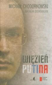 okładka Więzień Putina, Książka | Michaił Chodorkowski, Natalia Gieworkian