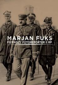 okładka Marjan Fuks Pierwszy fotoreporter II RP, Książka |