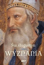 okładka Wyznania, Książka | Augustyn św.