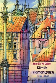 okładka Klimek i Klementynka, Książka | Maria Krüger