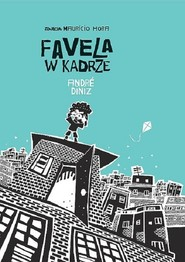 okładka Favela w kadrze, Książka   Diniz André