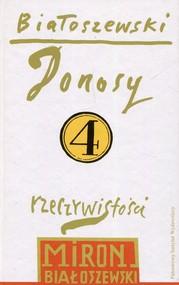 okładka Utwory zebrane Tom 4 Donosy rzeczywistości, Książka | Białoszewski Miron