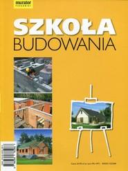 okładka Szkoła budowania, Książka | Anna Kamińska