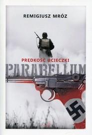 okładka Parabellum Tom 1 Prędkość ucieczki, Książka | Remigiusz Mróz