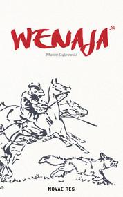 okładka Wenaja, Książka   Dąbrowski Marcin