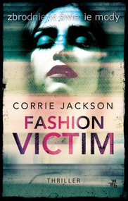 okładka Fashion Victim, Książka | Jackson Corrie