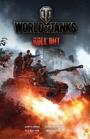 okładka World of Tanks Roll Out, Książka | Garth Ennis, Carlos Ezquerra, P.J. Holden, Michael Atiyeh