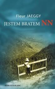 okładka Jestem bratem NN, Książka | Jaeggy Fleur