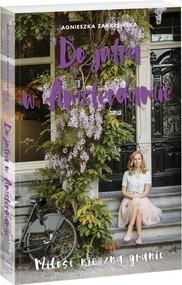 okładka Do jutra w Amsterdamie, Książka | Zakrzewska Agnieszka
