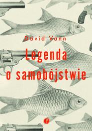 okładka Legenda o samobójstwie, Książka | Vann David