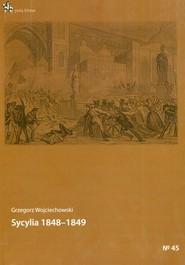 okładka Sycylia 1848-1849, Książka | Wojciechowski Grzegorz