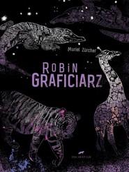 okładka Robin Graficiarz, Książka   Zucher Muriel