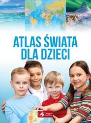 okładka Atlas świata dla dzieci, Książka  