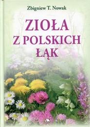 okładka Zioła z polskich łąk, Książka | Zbigniew T. Nowak
