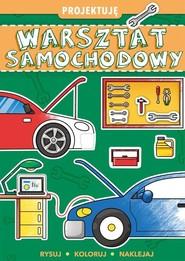 okładka Projektuję Warsztat samochodowy, Książka  