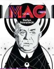 okładka Mag Stefan Ossowiecki, Książka | Karolina Prewęcka