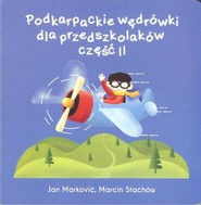 okładka Podkarpackie wędrówki dla przedszkolaków 2, Książka   Jan Marković, Marcin Stachów