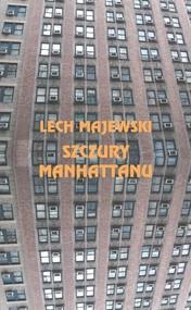 okładka Szczury Manhattanu, Książka | Lech Majewski
