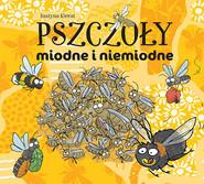 okładka Pszczoły miodne i niemiodne, Książka   Kierat Justyna