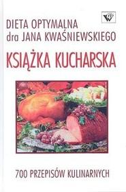 okładka Książka kucharska-Dieta optymalna-700 przepisów, Książka   Jan Kwaśniewski, Kwaśniewski Tomasz