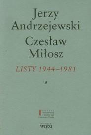 okładka Listy 1944-1981, Książka | Jerzy Andrzejewski, Miłosz Czesław