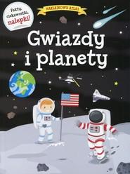 okładka Naklejkowy atlas Gwiazdy i planety, Książka  