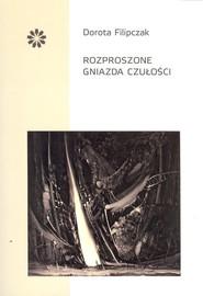 okładka Rozproszone gniazda czułości, Książka   Filipczak Dorota