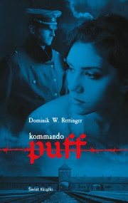 okładka Kommando Puff, Książka | Wieczorkowski-Rettinger Dominik