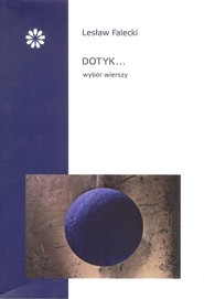 okładka Dotyk, Książka   Falecki Lesław