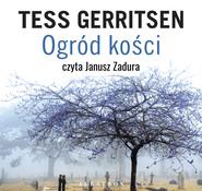 okładka OGRÓD KOŚCI, Audiobook | Tess Gerritsen
