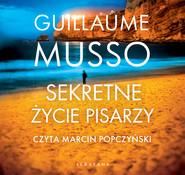 okładka SEKRETNE ŻYCIE PISARZY, Audiobook | Guillaume Musso