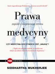 okładka Prawa medycyny Zapiski z niepewnego terenu (TED Books), Książka   Siddhartha Mukherjee
