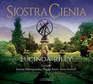 okładka SIOSTRA CIENIA. SIEDEM SIÓSTR, Audiobook | Lucinda Riley
