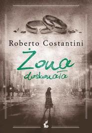 okładka Żona doskonała, Książka | Roberto Costantini
