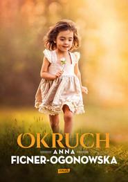 okładka Okruch, Książka | Anna Ficner-Ogonowska