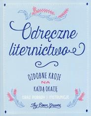 okładka Odręczne liternictwo Ozdobne kroje na każdą okazję oraz porady i instrukcje, Książka | Thy Doan Graves