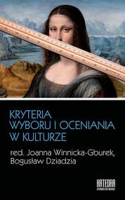 okładka Kryteria wyboru i oceniania w kulturze, Książka |